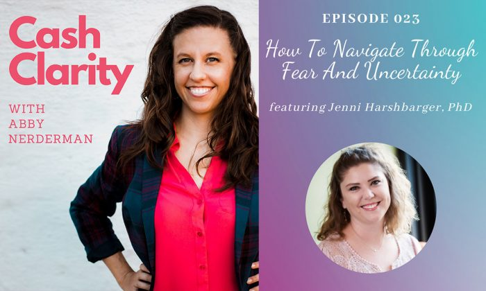 podcast: Navigate Through Fear And Uncertainty